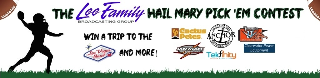 Lee Family Broadcasting's Hail Mary Pick Em Contest 2016